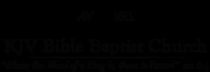 KJV Bible Baptist Church