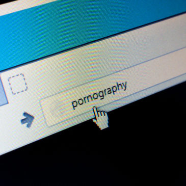 The Dangers of Pornography